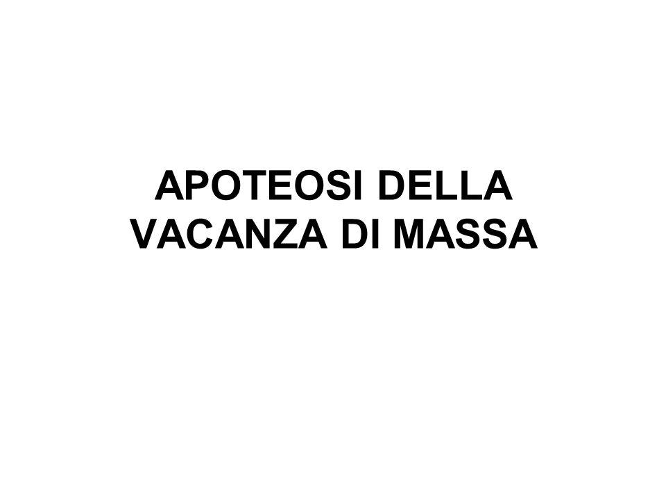 APOTEOSI DELLA VACANZA DI MASSA