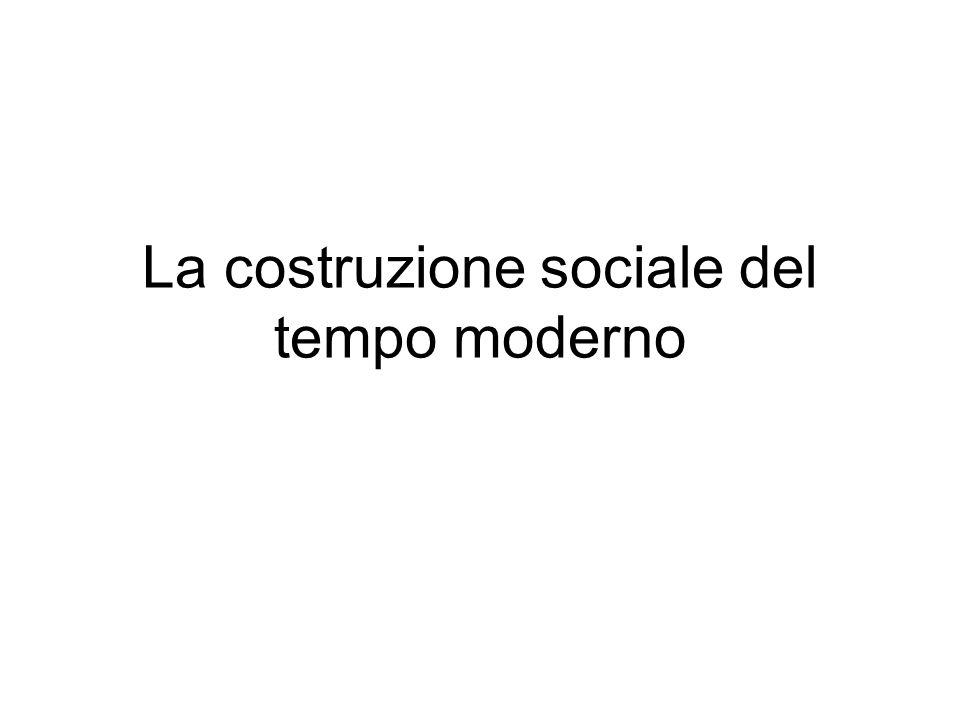 La costruzione sociale del tempo moderno