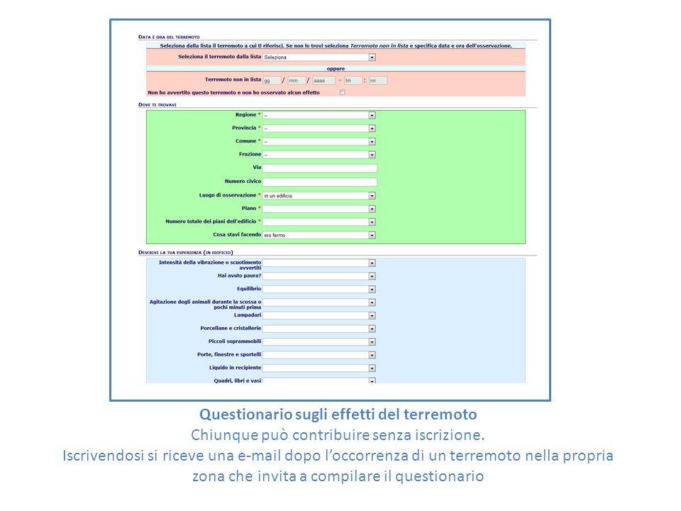 Questionario sugli effetti del terremoto Chiunque può contribuire senza iscrizione.