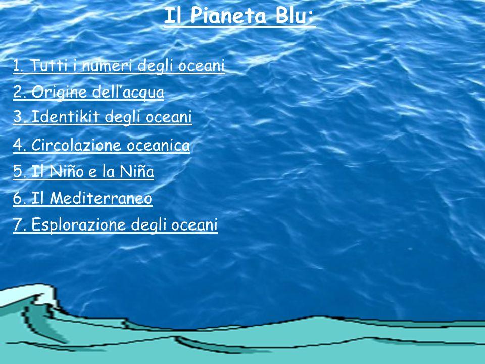 Profondità massima 11.521 m (la Fossa delle Marianne) Tutti I numeri gli oceani: … svariati mari … … … 5 Oceani: Atlantico, Pacifico, Indiano,Artico e Antartico… Massima Temperatura 35°C (nelle aree tropicali) Minima Temperatura 0°C (nelle aree polari) Volume totale di acqua contenuta negli oceani, 1332 miliari di km3