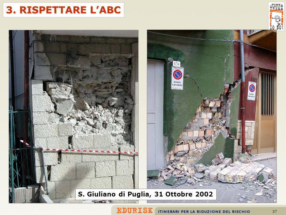 37 3. RISPETTARE LABC S. Giuliano di Puglia, 31 Ottobre 2002