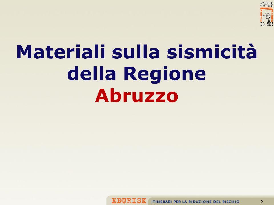 2 Materiali sulla sismicità della Regione Abruzzo