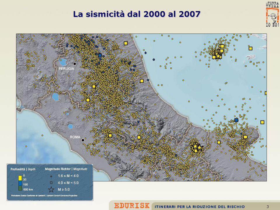 3 La sismicità dal 2000 al 2007