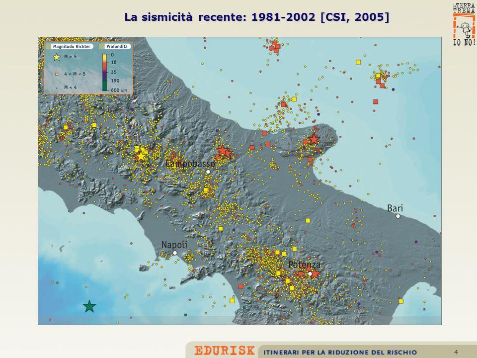 4 La sismicità recente: 1981-2002 [CSI, 2005]