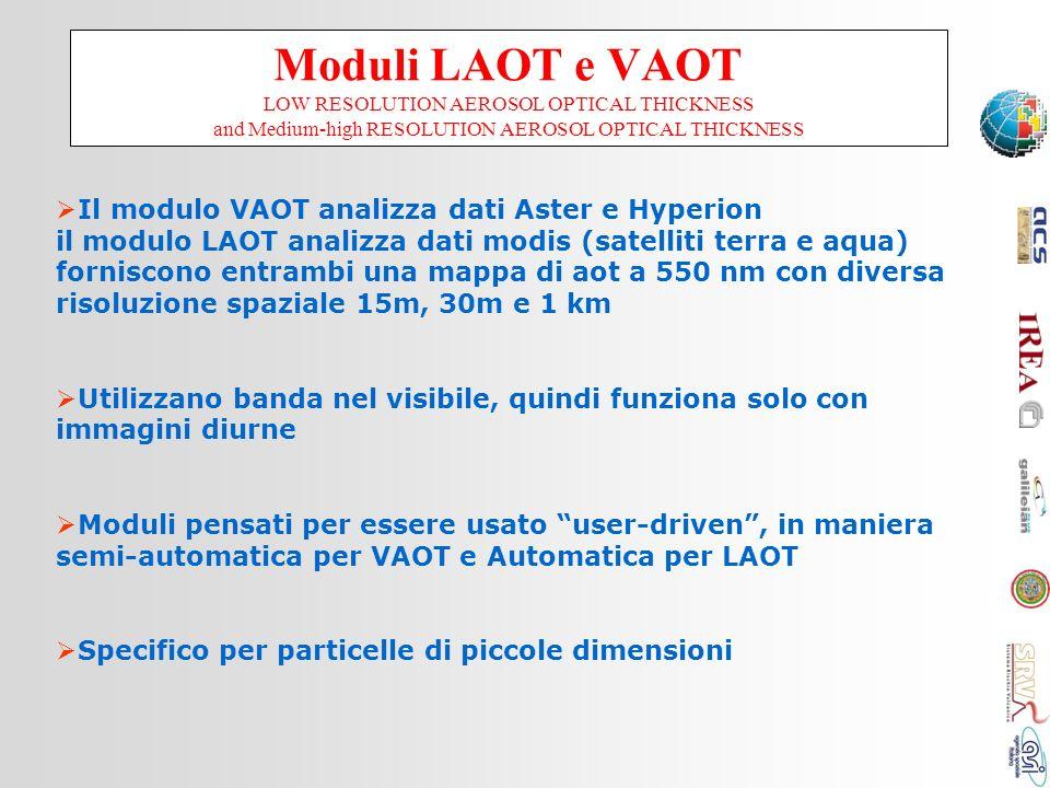 Moduli LAOT e VAOT LOW RESOLUTION AEROSOL OPTICAL THICKNESS and Medium-high RESOLUTION AEROSOL OPTICAL THICKNESS Il modulo VAOT analizza dati Aster e