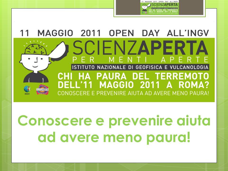 Chi ha paura del terremoto dell11 maggio 2011 a Roma? Conoscere e prevenire aiuta ad avere meno paura!