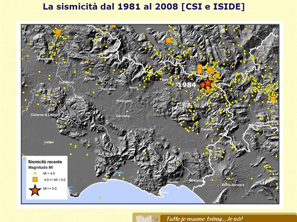 La sismicità dal 1981 al 2008 [CSI e ISIDE] 1984