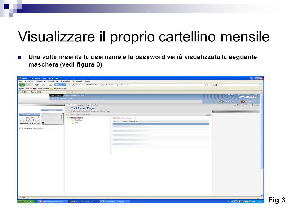 segue In alto a sinistra cliccare su Applicativi e poi sulla barra del menù HR- Workflow e apparirà la seguente maschera (vedi figura 4): Cliccare su Cartellino mensile Fig.