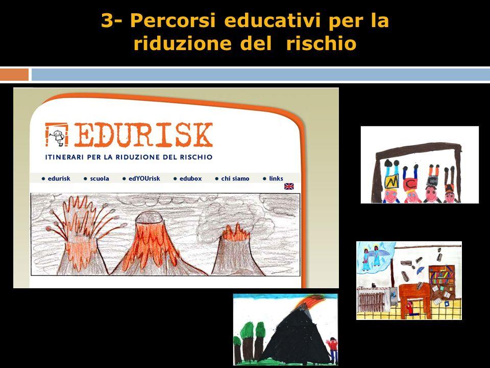 3- Percorsi educativi per la riduzione del rischio