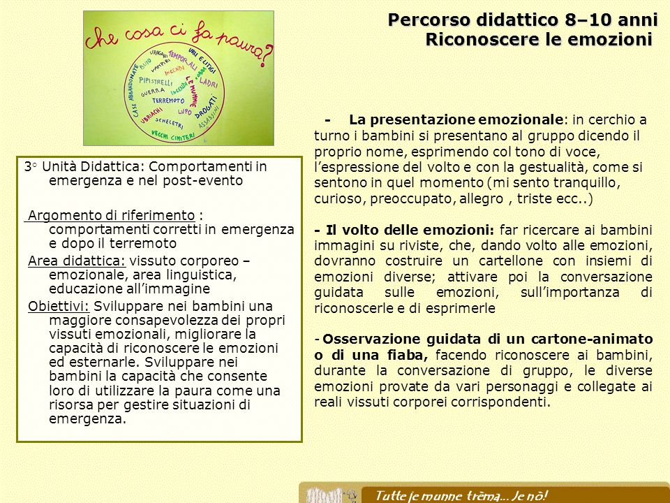 Percorso didattico 8–10 anni Riconoscere le emozioni Percorso didattico 8–10 anni Riconoscere le emozioni 3° Unità Didattica: Comportamenti in emergen