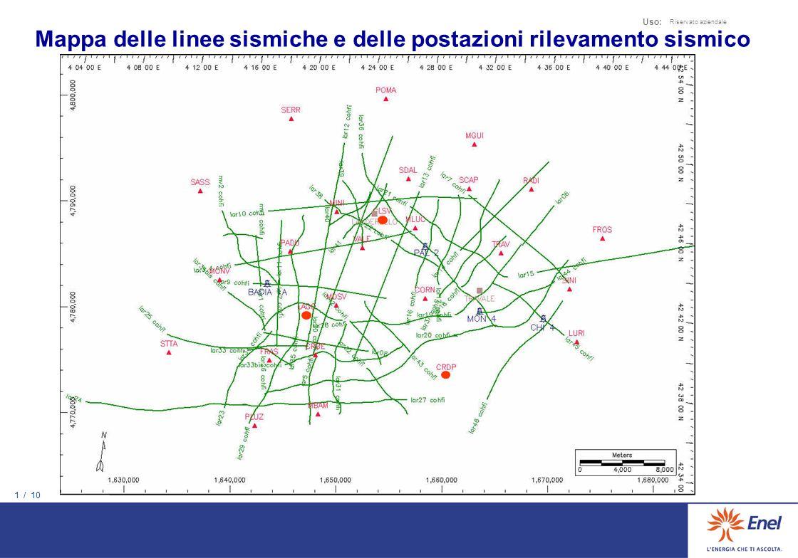1 / 10 Uso: Riservato aziendale Mappa delle linee sismiche e delle postazioni rilevamento sismico