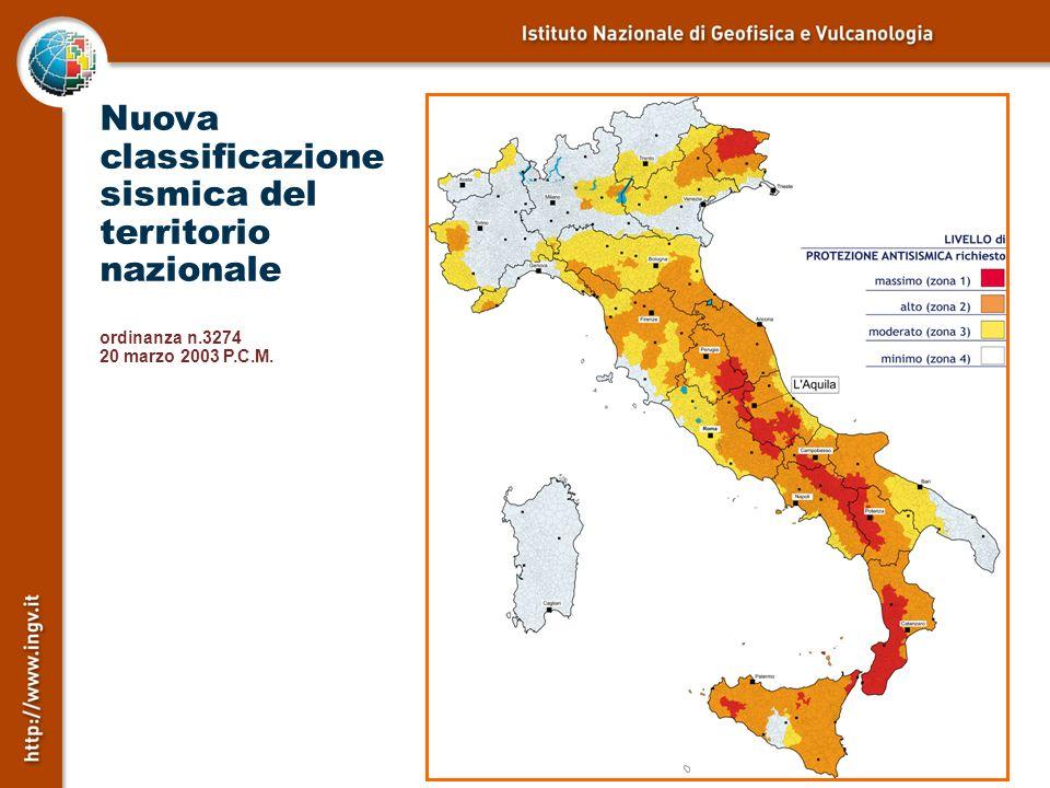Nuova classificazione sismica del territorio nazionale ordinanza n.3274 20 marzo 2003 P.C.M.