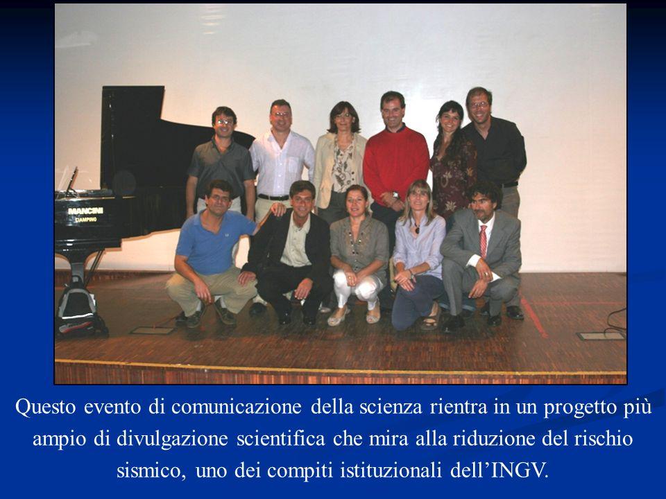 Questo evento di comunicazione della scienza rientra in un progetto più ampio di divulgazione scientifica che mira alla riduzione del rischio sismico,