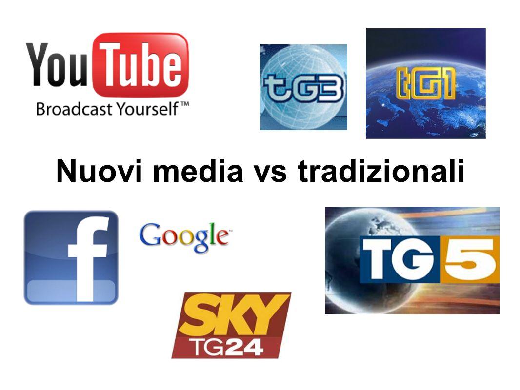 Nuovi media vs tradizionali