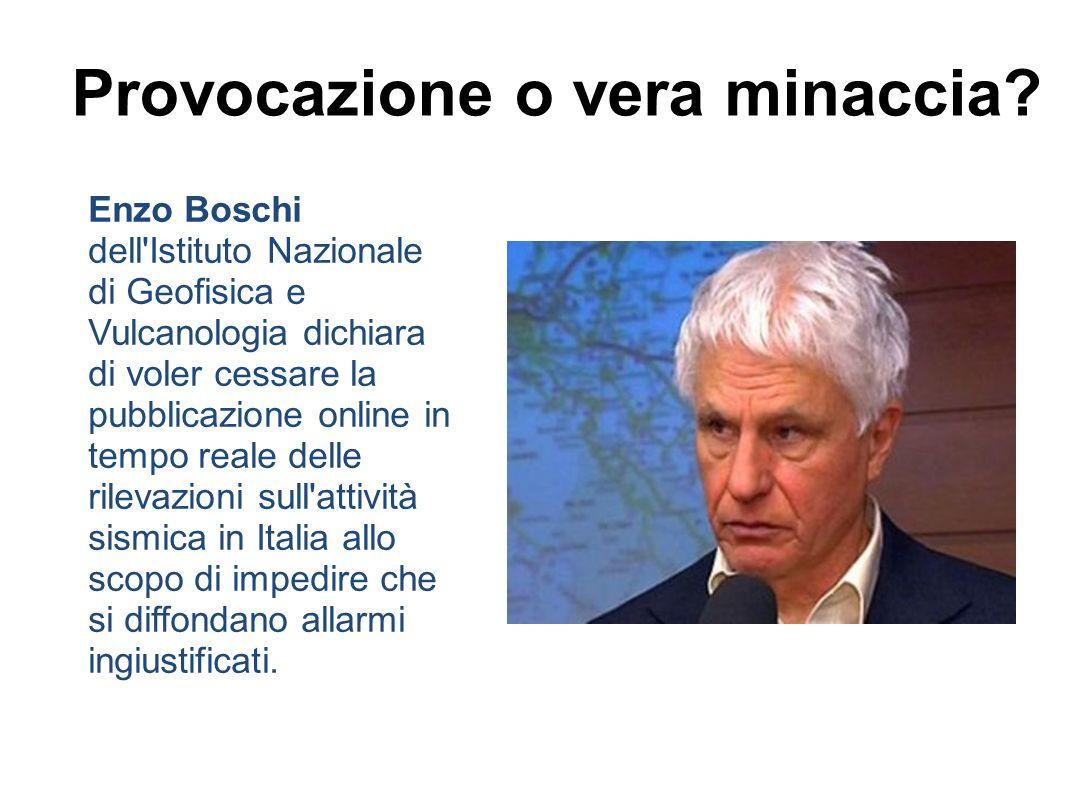 Enzo Boschi dell Istituto Nazionale di Geofisica e Vulcanologia dichiara di voler cessare la pubblicazione online in tempo reale delle rilevazioni sull attività sismica in Italia allo scopo di impedire che si diffondano allarmi ingiustificati.