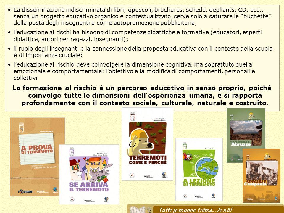 La disseminazione indiscriminata di libri, opuscoli, brochures, schede, depliants, CD, ecc,. senza un progetto educativo organico e contestualizzato,