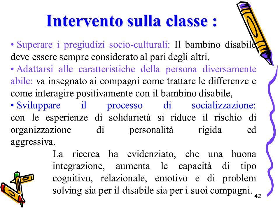 42 Superare i pregiudizi socio-culturali: Il bambino disabile deve essere sempre considerato al pari degli altri, Adattarsi alle caratteristiche della