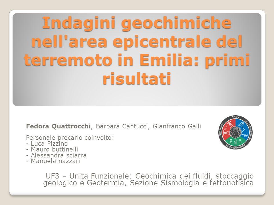Indagini geochimiche nell'area epicentrale del terremoto in Emilia: primi risultati UF3 – Unita Funzionale: Geochimica dei fluidi, stoccaggio geologic