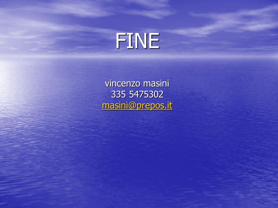 FINE vincenzo masini 335 5475302 masini@prepos.it masini@prepos.it