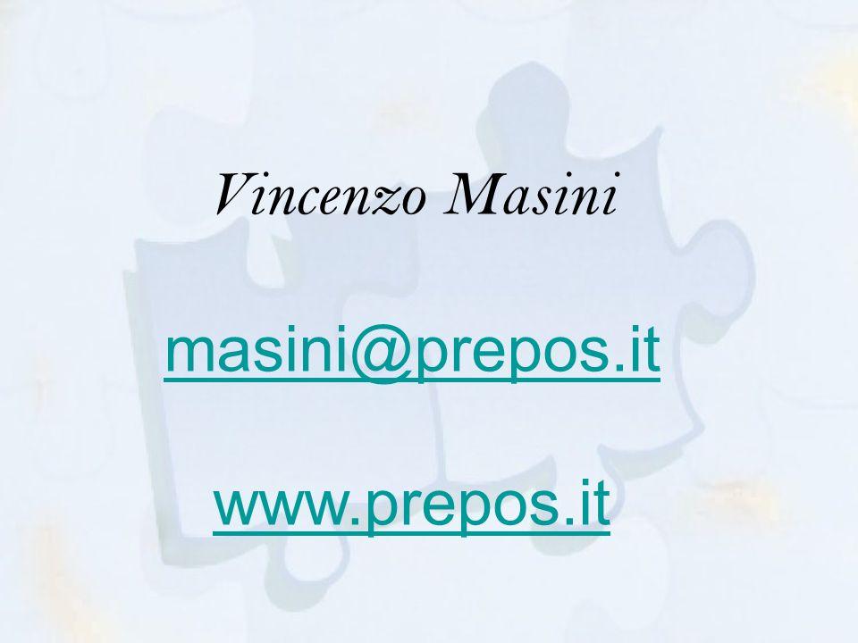 Vincenzo Masini masini@prepos.it www.prepos.it masini@prepos.it www.prepos.it