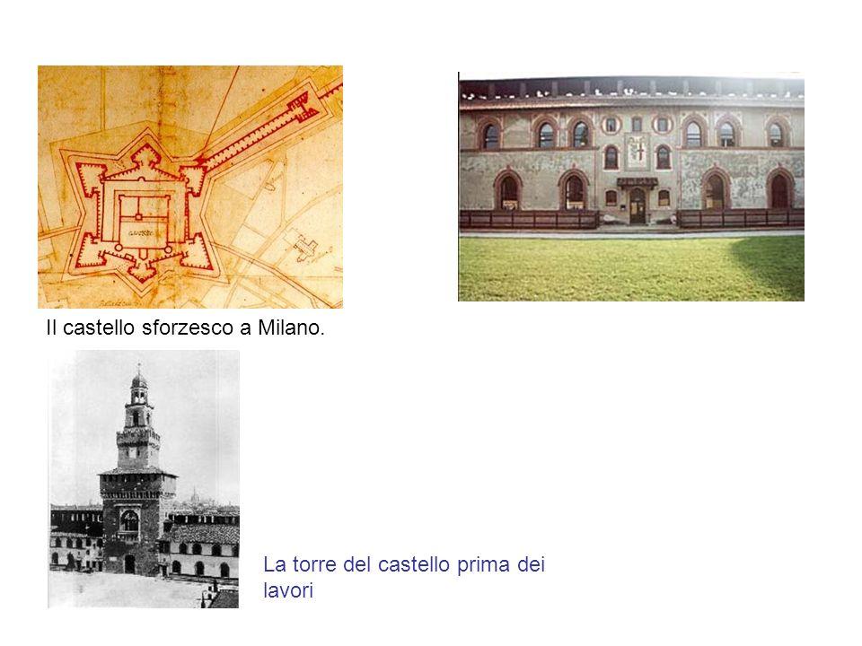 Il castello sforzesco a Milano. La torre del castello prima dei lavori