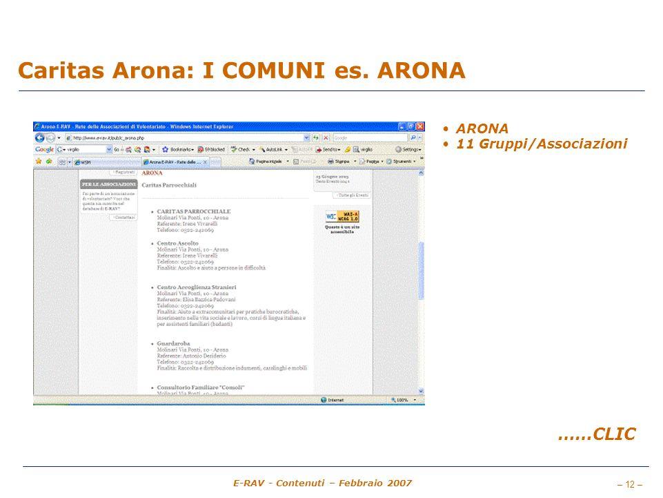 – 12 – E-RAV - Contenuti – Febbraio 2007 Caritas Arona: I COMUNI es.