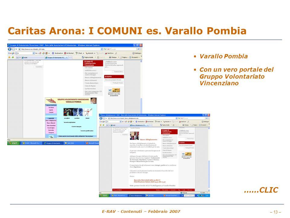– 13 – E-RAV - Contenuti – Febbraio 2007 Caritas Arona: I COMUNI es.