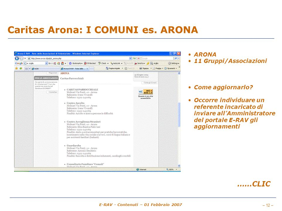 – 12 – E-RAV - Contenuti – 01 Febbraio 2007 Caritas Arona: I COMUNI es.