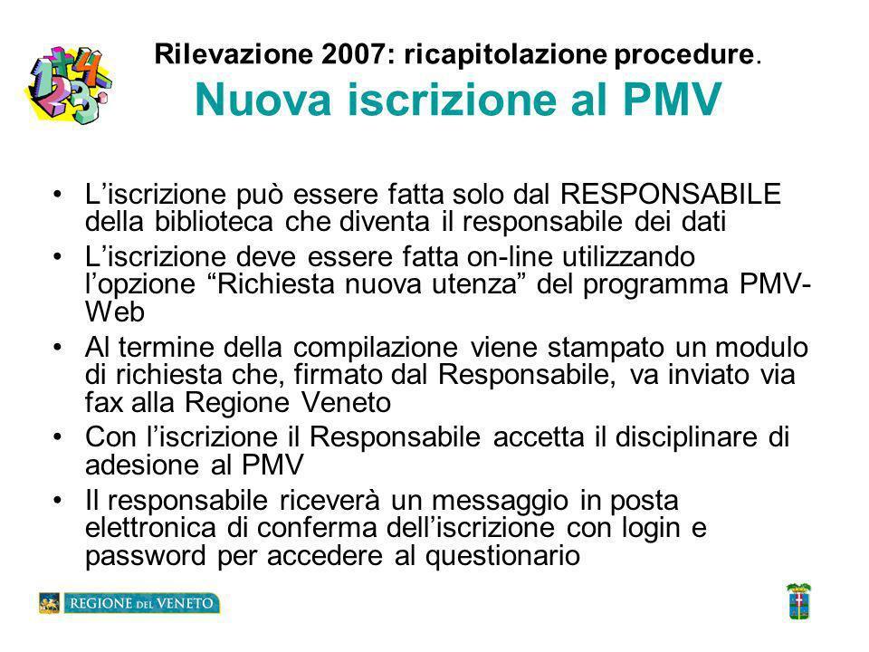Rilevazione 2007: ricapitolazione procedure.
