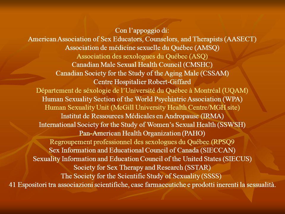 Con lappoggio di: American Association of Sex Educators, Counselors, and Therapists (AASECT) Association de médicine sexuelle du Québec (AMSQ) Associa