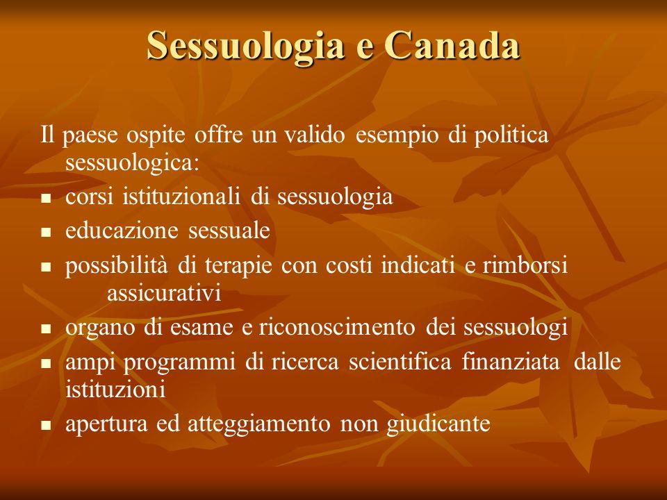 Sessuologia e Canada Il paese ospite offre un valido esempio di politica sessuologica: corsi istituzionali di sessuologia educazione sessuale possibil