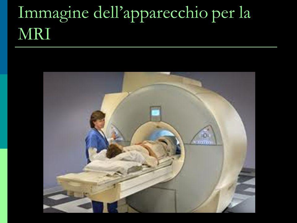 Immagine dellapparecchio per la MRI