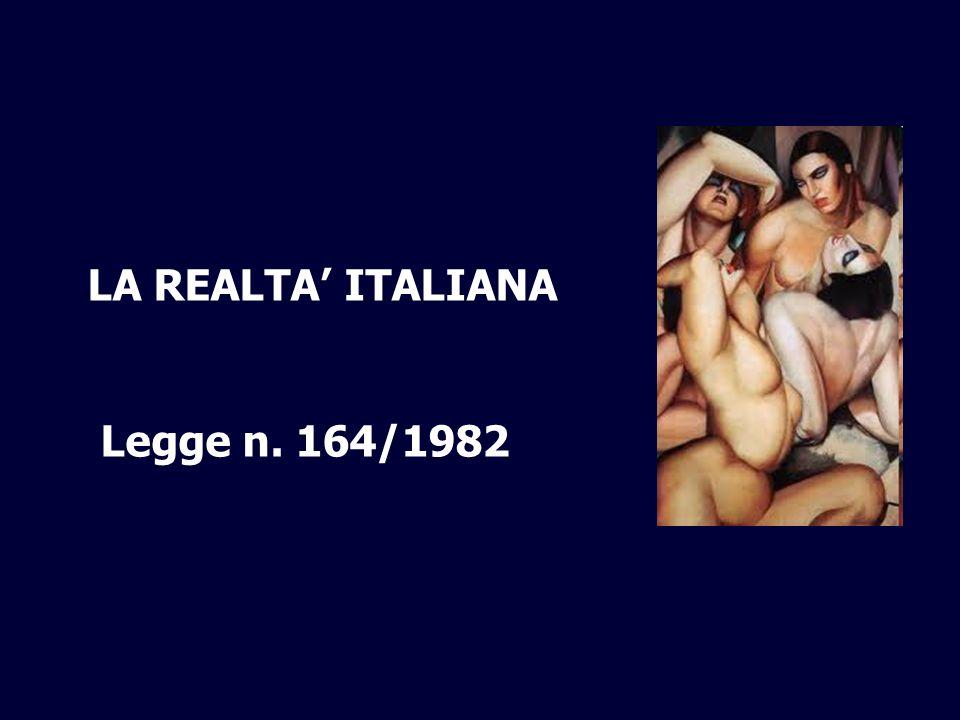 , LA REALTA ITALIANA Legge n. 164/1982