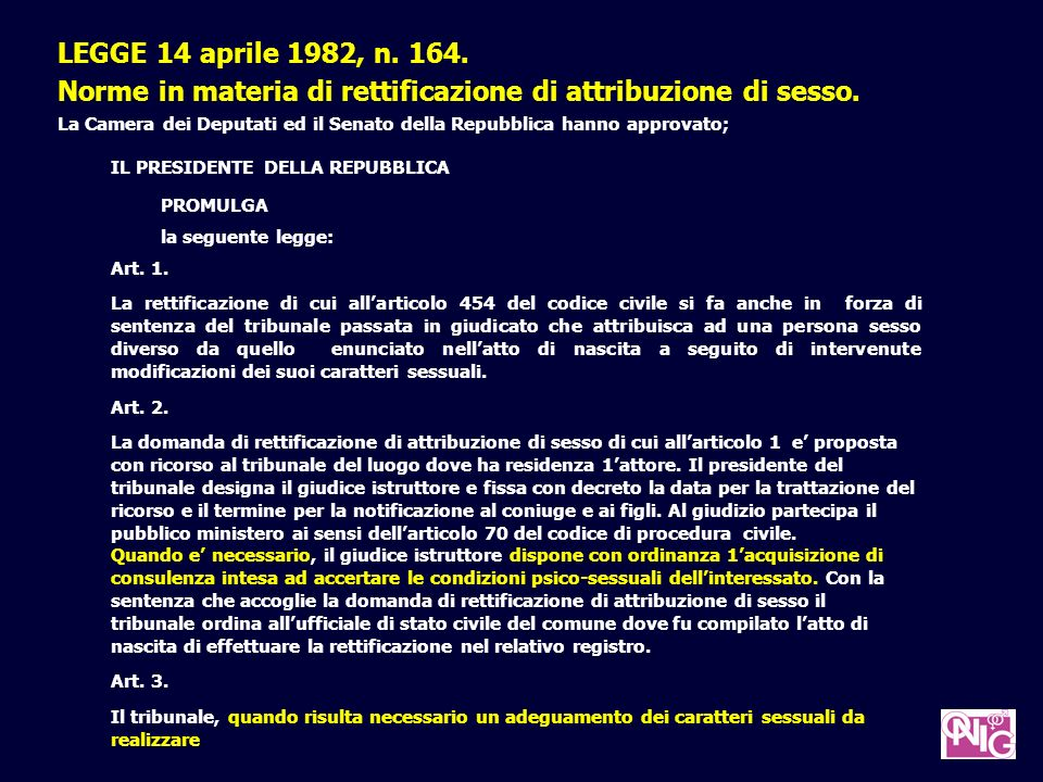 LEGGE 14 aprile 1982, n.164. Norme in materia di rettificazione di attribuzione di sesso.