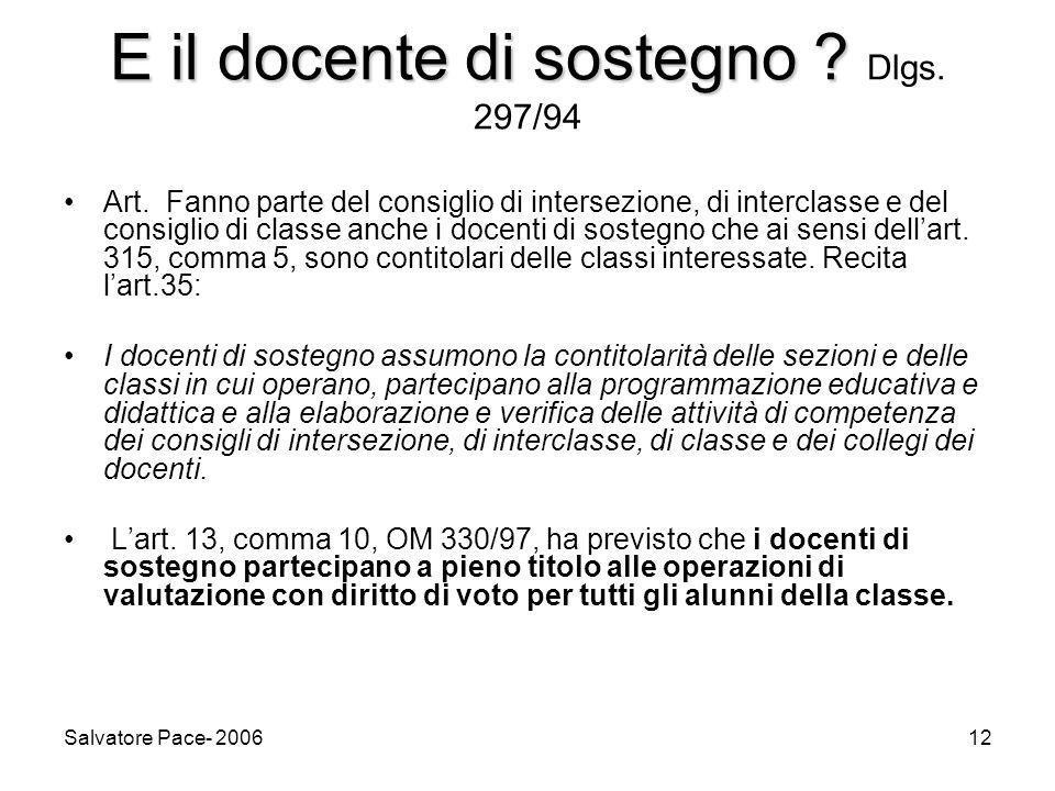 Salvatore Pace- 200612 E il docente di sostegno .E il docente di sostegno .