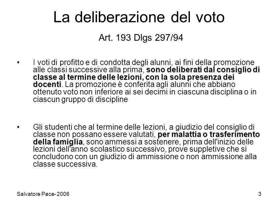 Salvatore Pace- 20063 La deliberazione del voto Art.