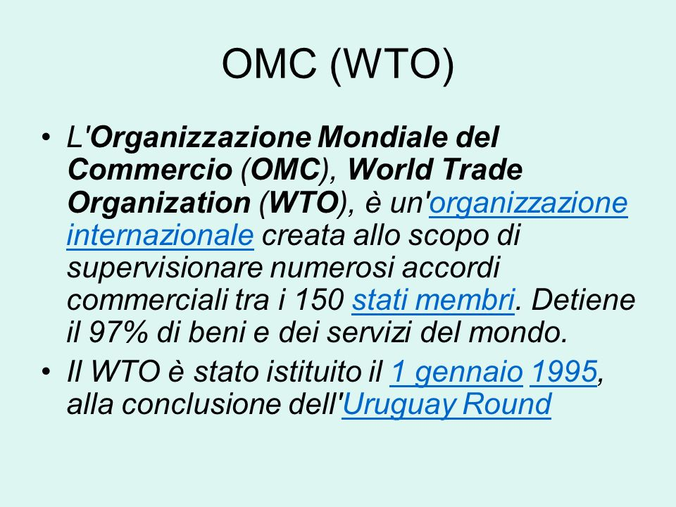 GATT 1947 nasce il GATT ( Accordo Generale sul Commercio e sui Dazi doganali) Organismo che ha lobiettivo di sostenere la liberalizzazione del commerc