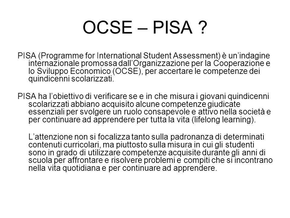 OGGETTO Le aree di indagine di PISA sono: lettura, matematica scienze.