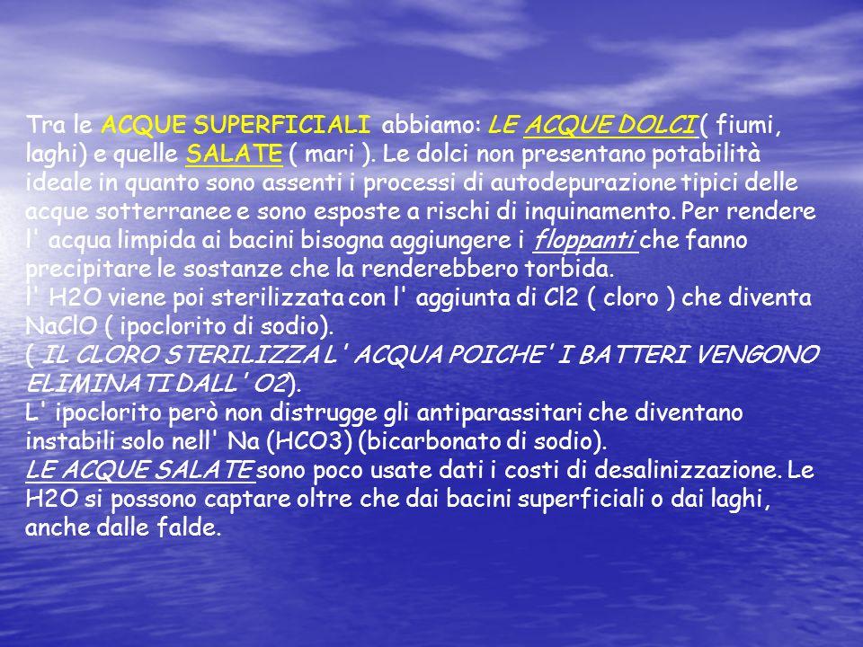 Distribuzione dellacqua -ACQUE SUPERFICIALI -ACQUE SOTTERRANEE -ACQUE METEORICHE
