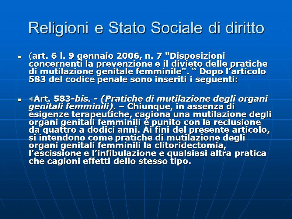 Religioni e Stato Sociale di diritto (art. 6 l. 9 gennaio 2006, n. 7