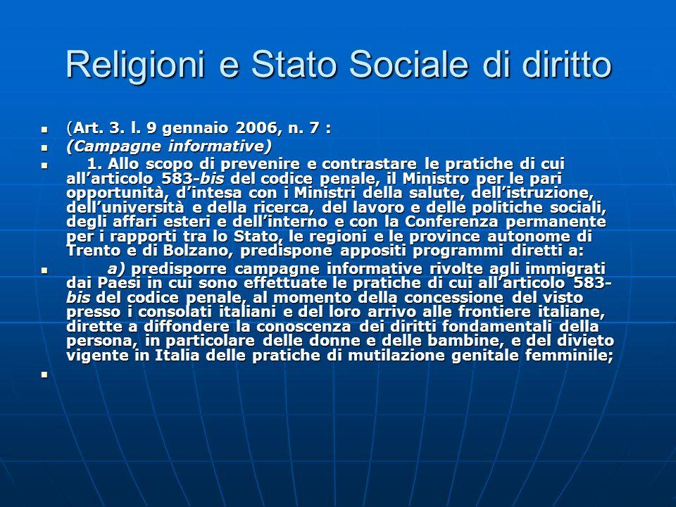 Religioni e Stato Sociale di diritto (Art. 3. l. 9 gennaio 2006, n. 7 : (Art. 3. l. 9 gennaio 2006, n. 7 : (Campagne informative) (Campagne informativ