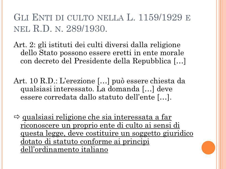 G LI E NTI DI CULTO NELLA L. 1159/1929 E NEL R.D.