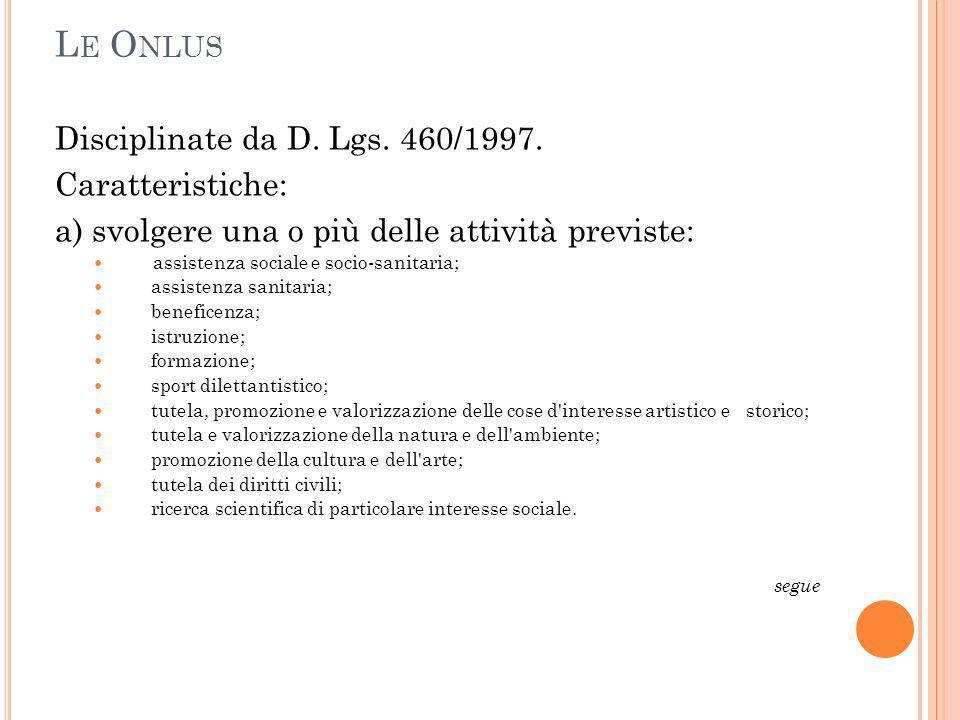 L E O NLUS Disciplinate da D. Lgs. 460/1997.