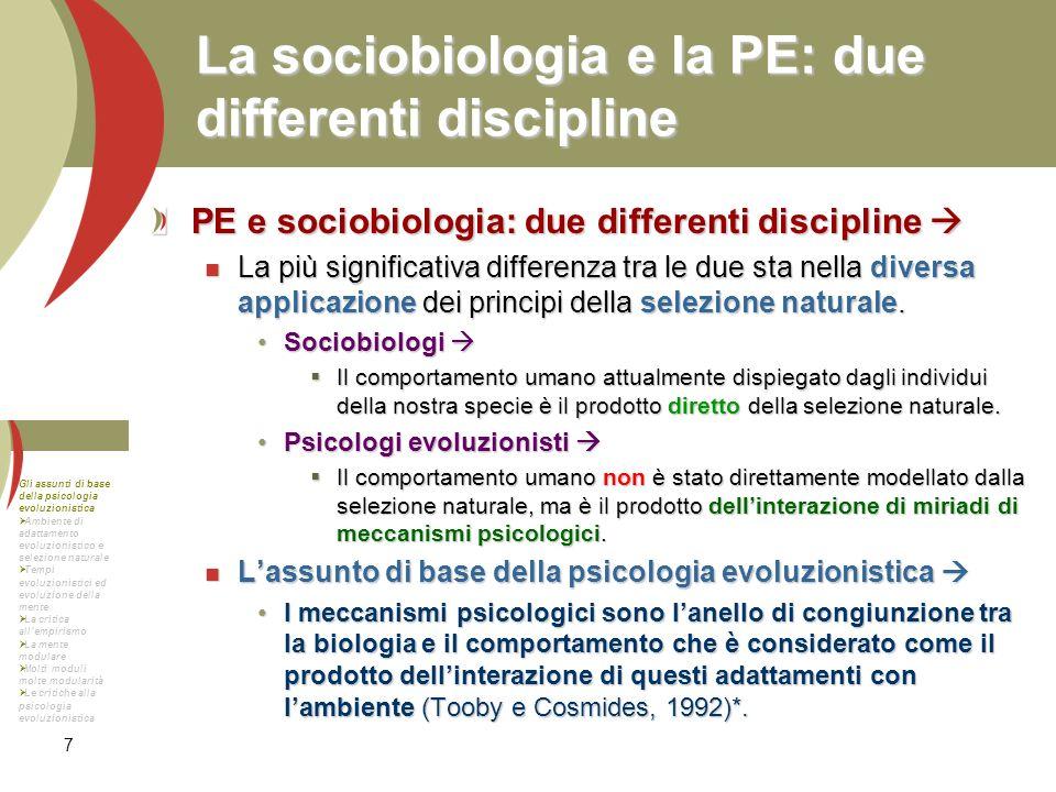 8 La funzione adattativa del comportamento umano PE vs.