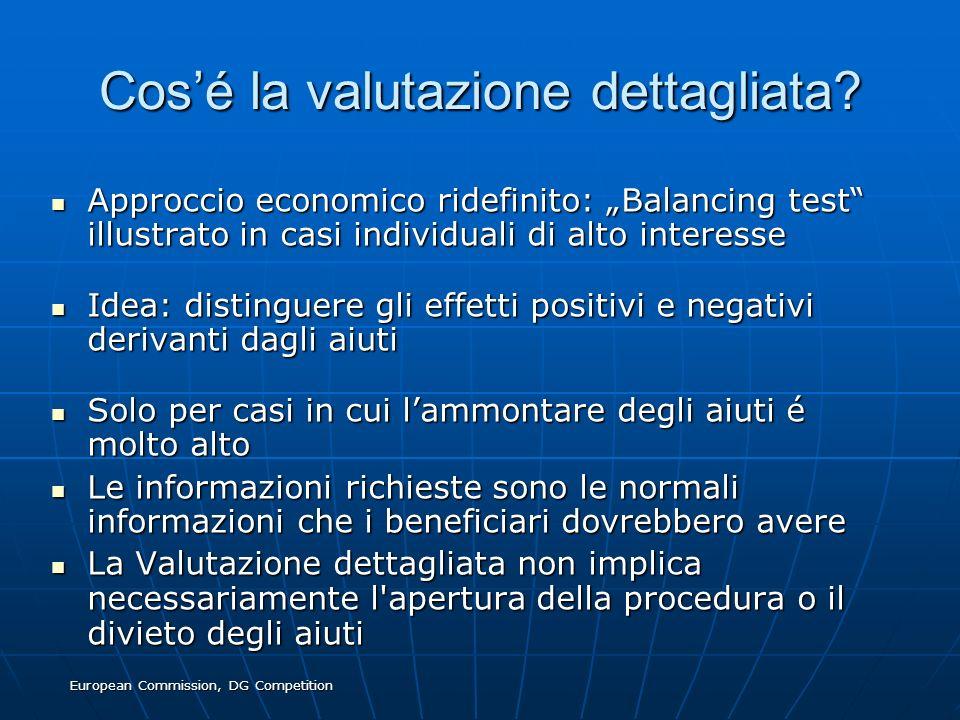 European Commission, DG Competition Cosé la valutazione dettagliata? Approccio economico ridefinito: Balancing test illustrato in casi individuali di