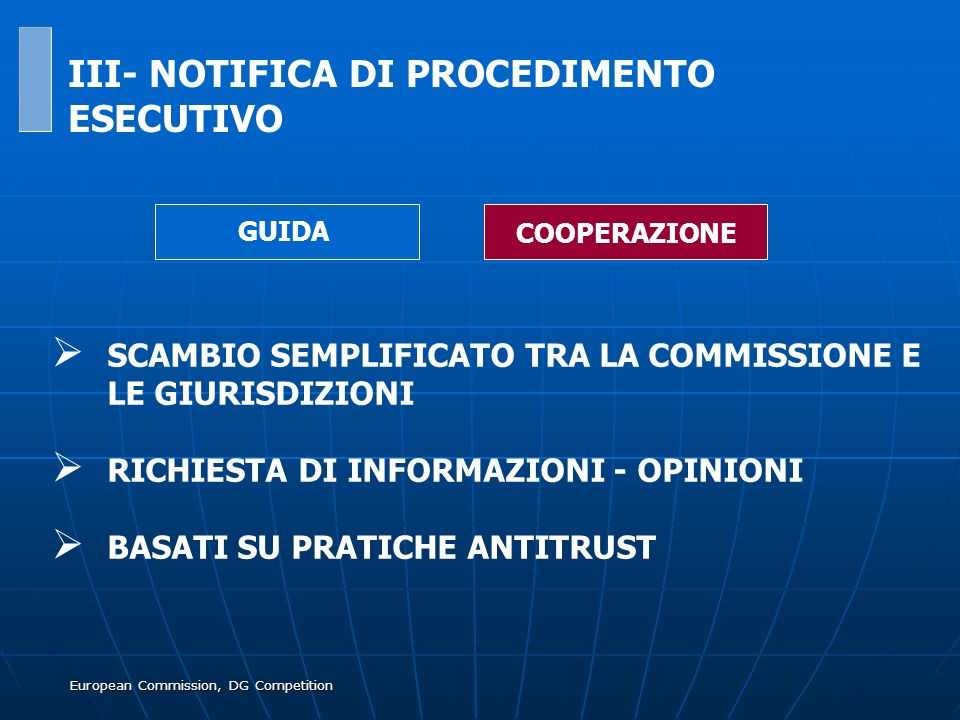 European Commission, DG Competition SCAMBIO SEMPLIFICATO TRA LA COMMISSIONE E LE GIURISDIZIONI RICHIESTA DI INFORMAZIONI - OPINIONI BASATI SU PRATICHE