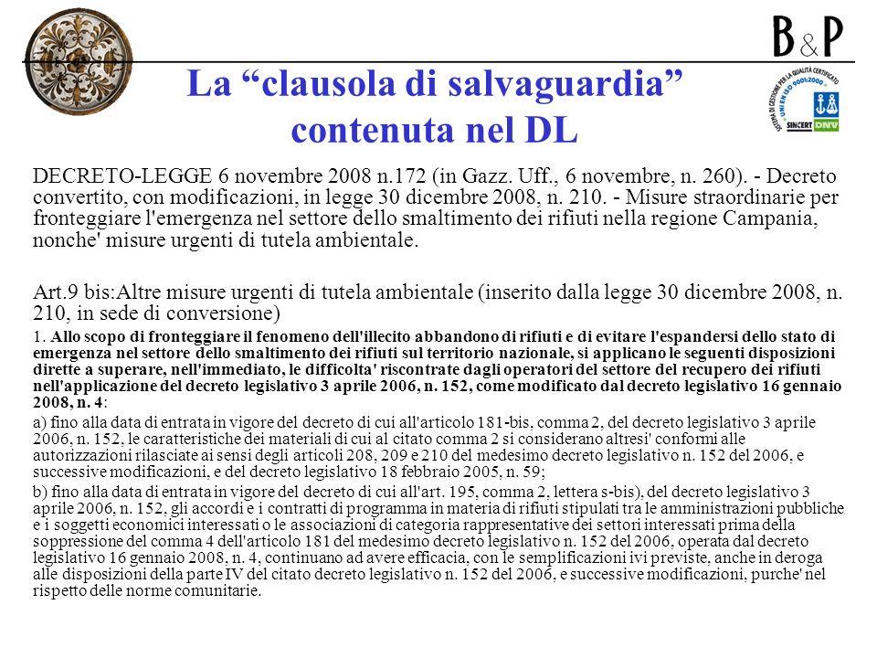 La clausola di salvaguardia contenuta nel DL DECRETO-LEGGE 6 novembre 2008 n.172 (in Gazz. Uff., 6 novembre, n. 260). - Decreto convertito, con modifi