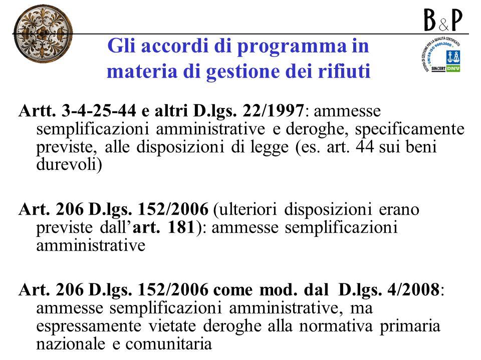 Gli accordi di programma in materia di gestione dei rifiuti Artt. 3-4-25-44 e altri D.lgs. 22/1997: ammesse semplificazioni amministrative e deroghe,