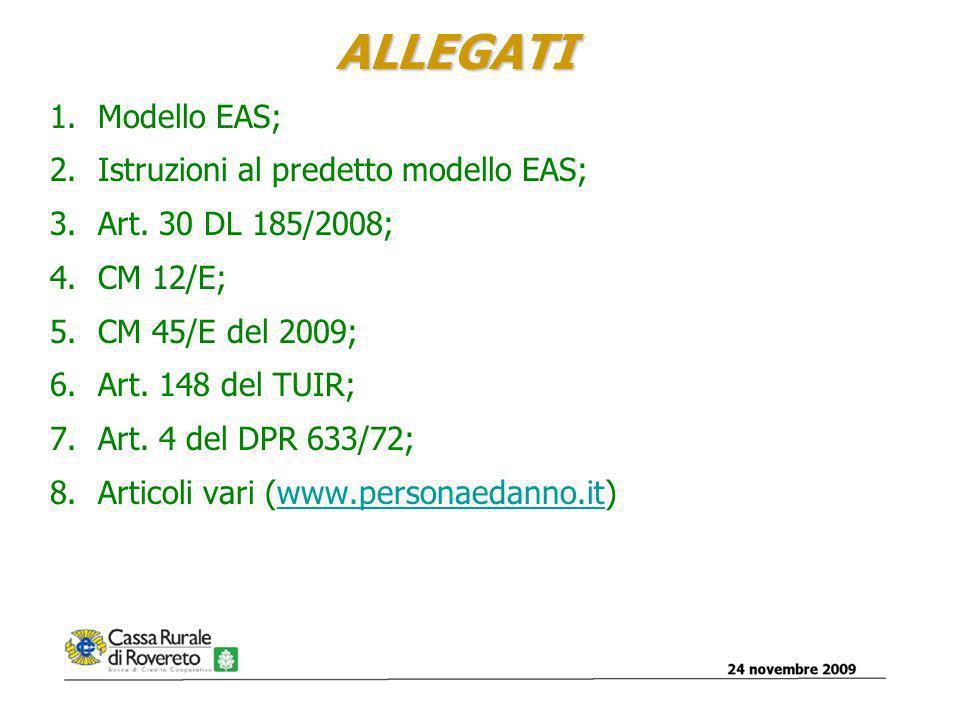 ALLEGATI 1.Modello EAS; 2.Istruzioni al predetto modello EAS; 3.Art.