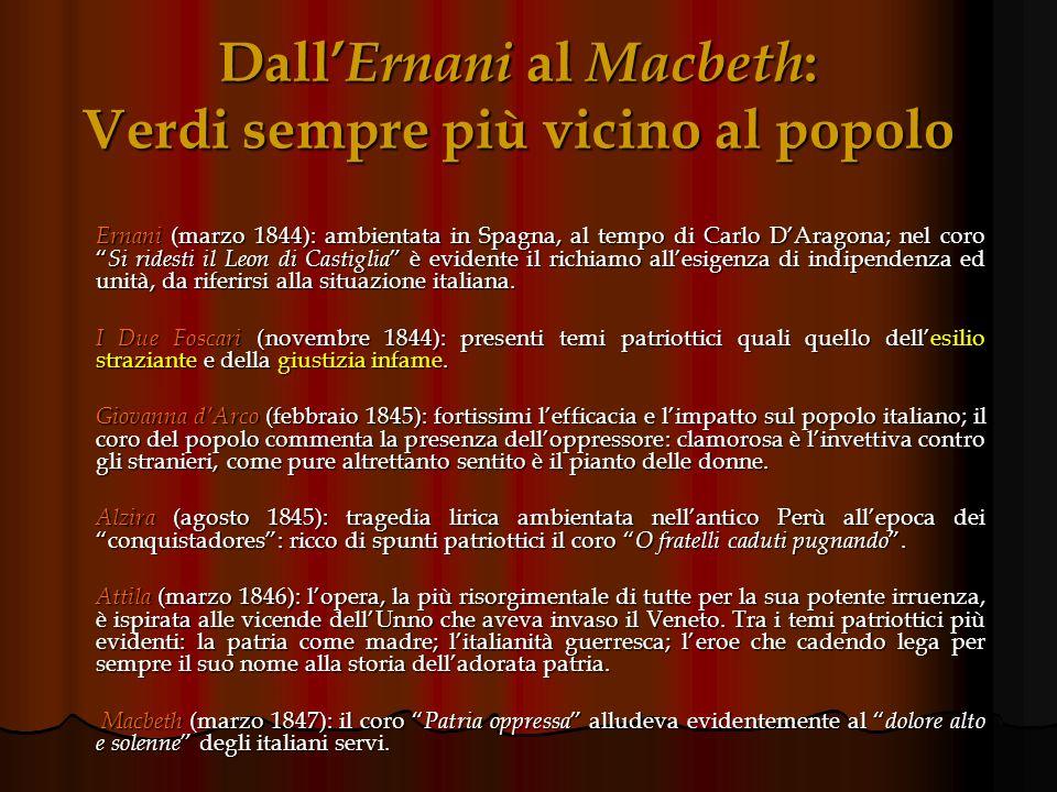 Dal trionfo del Nabucco, un Verdi finalmente consapevole Vista la trionfale accoglienza tributata dai milanesi al Nabucco, in Verdi si fece avanti la